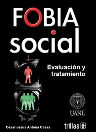 Fobia Social: Evaluación y tratamiento